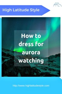 How to avoid discomfort when enjoying the aurora