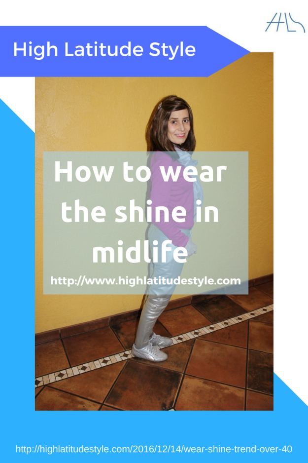 how to wear the shine trend over 40
