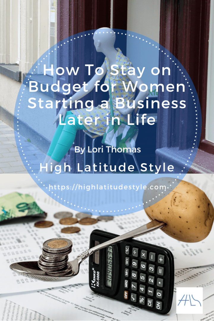 How To Stay on Budget for Women Starting a Business Later in Life