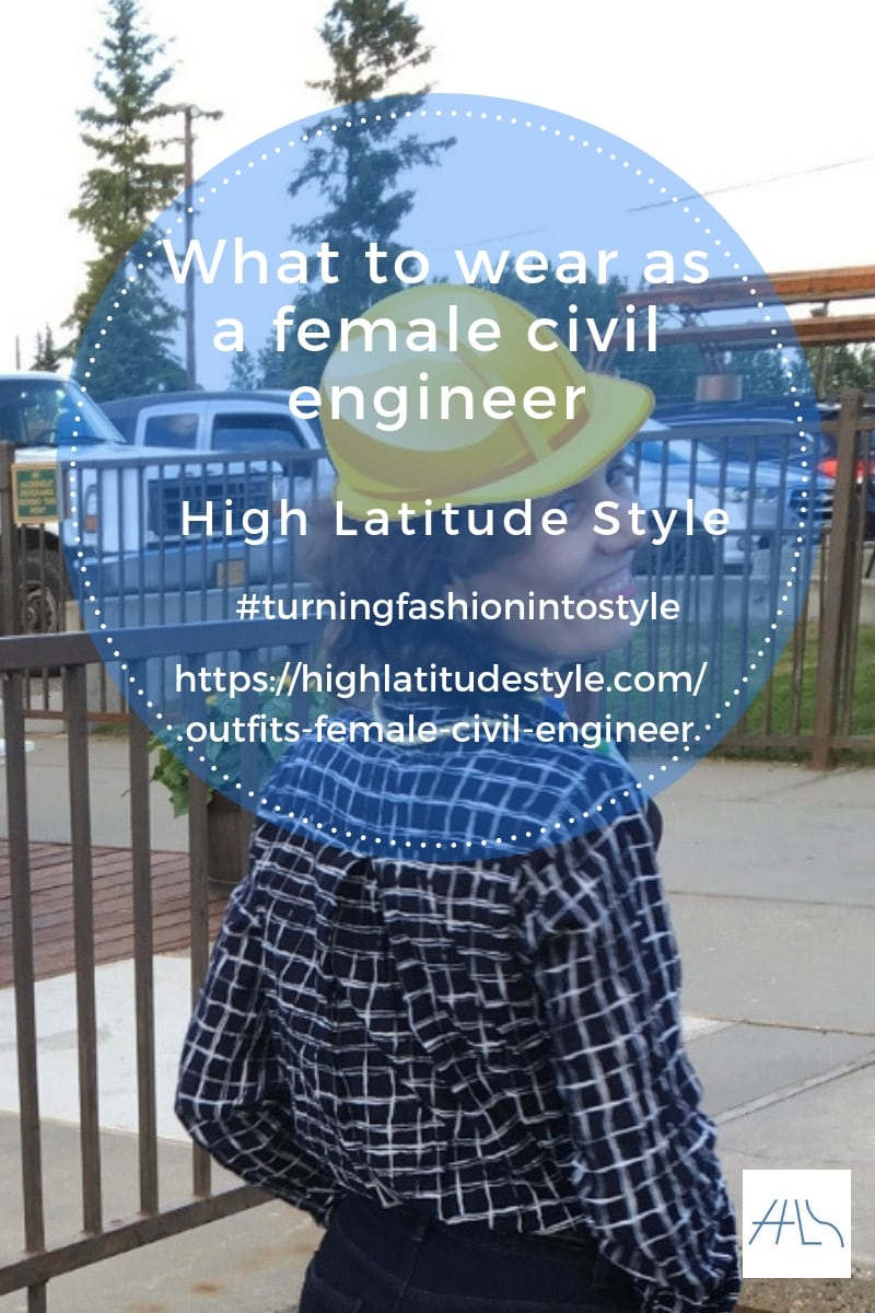 What to wear as a female civil engineer