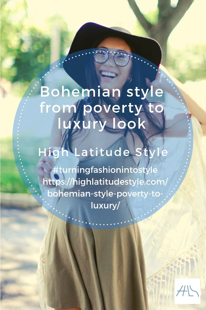 Bohemian Style From Poverty Luxury High Latitude