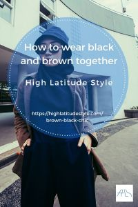 You Can Make an Effortlessly Chic Look with  Brown and Black