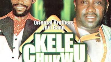 Photo of Oriental Brothers – Kele Chukwu