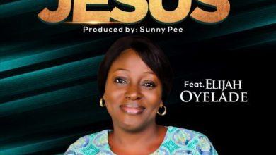 """Photo of Juwon Efanga Ft. Elijah Oyelade – """"Jesus"""""""