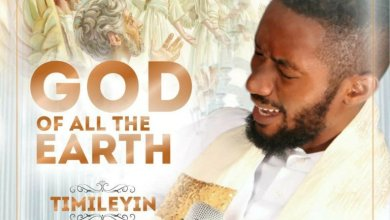 Photo of Timileyin – God Of All The Earth (Ft. Oore Ofe Anu)
