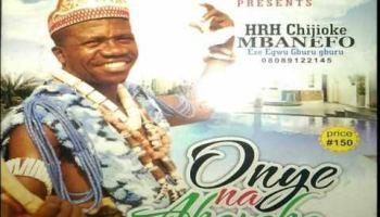 DOWNLOAD MP3 Prince Chijioke Mbanefo - Ndi Pakili Ofuma (Old Igbo