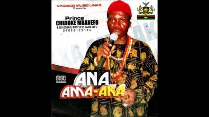 Chijioke Mbanefo - Ana Ama Aka (Igbo Highlife Music)