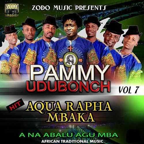 Pammy UduBonch - Aqua Rapha Mbaka