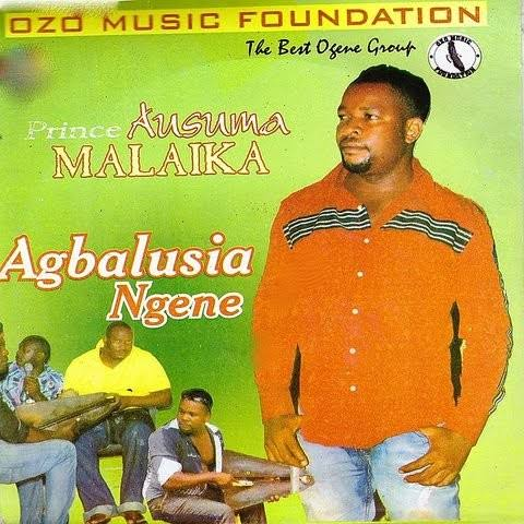 Prince Ausuma Malaika - Agbalusia Ngene (All Tracks)