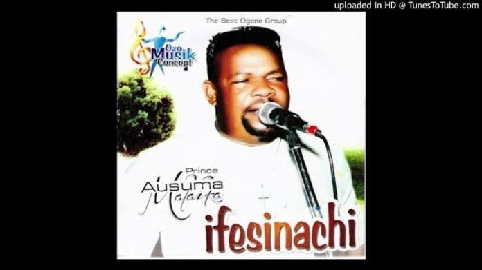 Prince Ausuma Malaika - Ifesinachi (All Tracks)