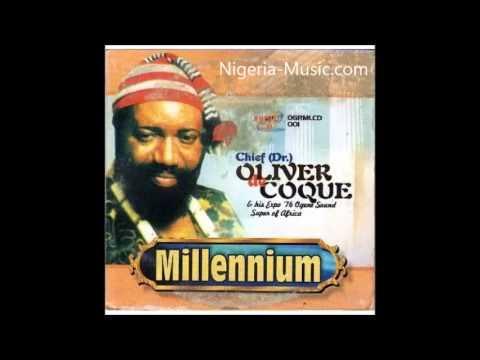 Oliver De Coque - Millennium (FULL ALBUM - Latest Igbo Highlife Music)