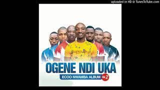 Ecoo Nwamba (D Ogene Hip hop Master) - Nnene