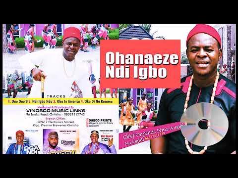 Chief Onyenze Nwa Amobi - Ohanaeze Ndi Igbo