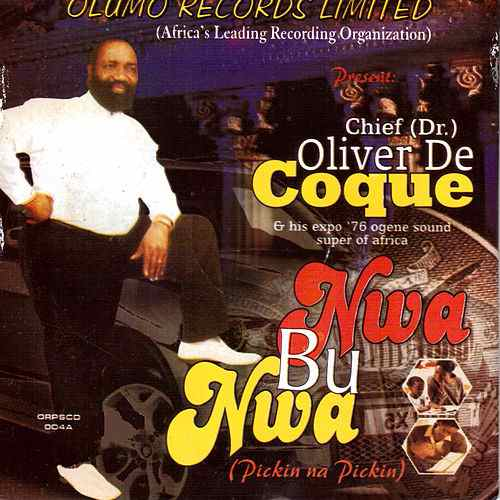 Oliver De Coque - Uwa Bu Onye Meluike Ya (Latest Igbo Highlife Songs)