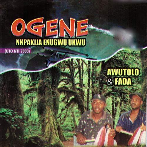 Ogene Nkpakija Enugwu Ukwu - Latest Ogene Enugu Highlife Music