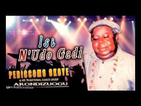 Chief Pericomo Okoye - Isi Nudo Gadi (Latest Igbo Traditional Music)