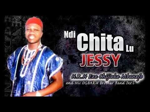 FULL ALBUM: Chijioke Mbanefo - Ndi Chitalu Jessy