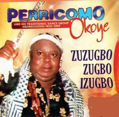 DOWNLOAD MP3 Chief Pericoma Okoye - Ikeji 2013 (Latest 2019