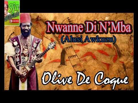 Chief Oliver De Coque - Nwanne Di Na Mba