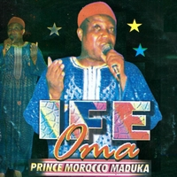 Prince Emeka Morocco Maduka - Ife Oma (Latest Igbo Highlife Music)