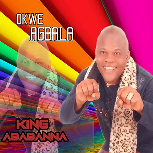 Ababa Nna - Okwe Agbala (Ababanna Bongo Music)
