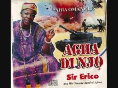 Sir. Erico - Igbo Ji Ofo Na Ogu | Highlife Music