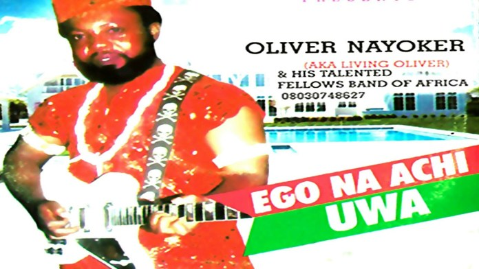 Oliver Nayoker - Ego Na Achi Uwa | Latest 2019 Nigerian Highlife Music