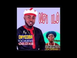 Onyeoma Tochukwu Nnamani - Ndi Ilo
