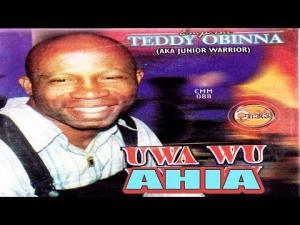 Teddy Obinna - Uwa Shekiga Eshekiga