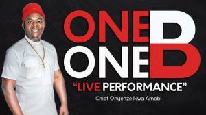 Chief Onyenze Nwa Amobi – One One Billion (One One B) Full Album