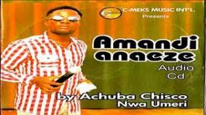 Achuba Chisco - Ama Ndi Anaeze | Tribute to Ozoemena Nsugbe
