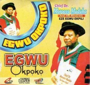 Emeka Morocco Maduka - Egwu Okpoko   Latest Biafran Igbo Highlife Music