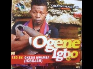 OKEZIE NWAMBA - Ogene Igbo (Igbo Jah)