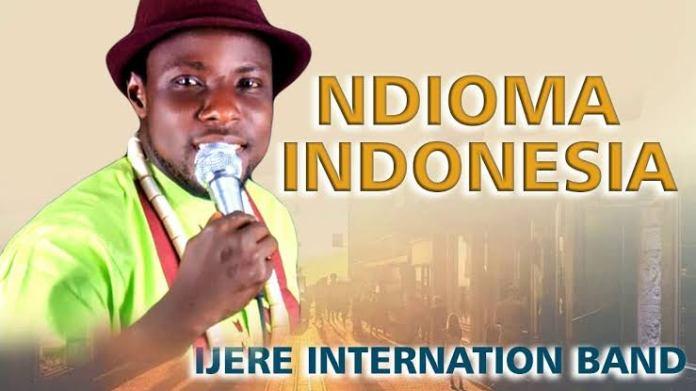 IJERE INTERNATIONAL BAND - NDIOMA INDONESIA | Latest 2020 Nigerian Highlife Music