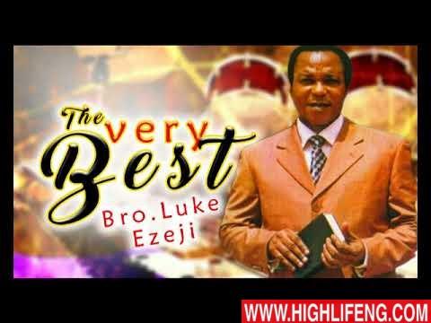 Luke Ezeji - The Very Best | Latest Igbo Gospel Song 2020