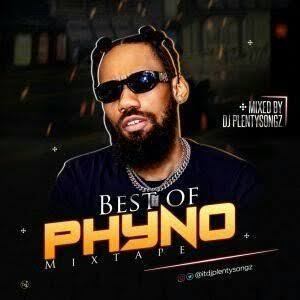 Best of Phyno DJ Mix Mixtapes 2020 (Phyno Old & New Songs Latest Mixtape 2020)