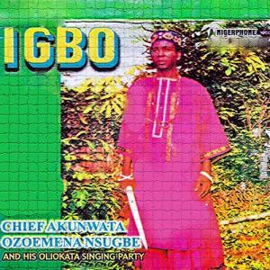 Chief Akunwata Ozoemena Nsugbe - Jadoga (Igbo Traditional Song)