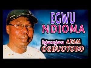 Igwegwu Afam Ogbuotobo - Egwu Ndioma (Igbo Nigerian Highlife Music)