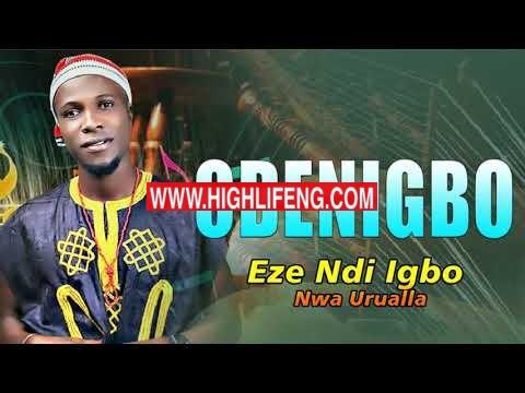 Eze Ndi Igbo Nwa Urualla - Odenigbo | Latest 2020 Nigerian Highlife Audio Music