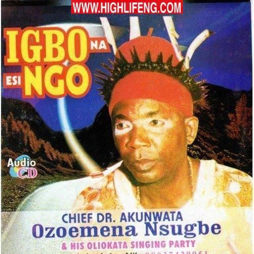 Chief Akunwata Ozoemena Nsugbe - Chief Udegbunam Okadigbo | Igbo Traditional Music