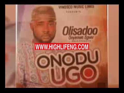 Latest Music: Olisadoo Onyenwe Egwu - Onye Mmacha Aburo Onye ego