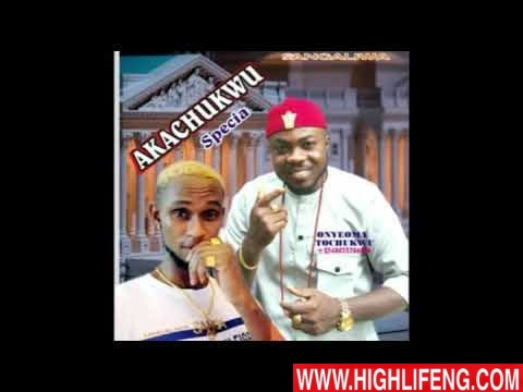 Onyeoma Tochukwu - Akachukwu Di Ya Special