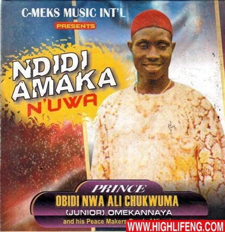 FULL ALBUM: Prince Obidi Ali Chukwuma - Ndidi Amaka Na Uwa