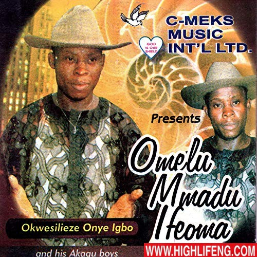 Okwesilieze Onye Igbo - Omelu Mmadu Ifeoma (Full Album) | Latest Igbo Highlife Music 2020
