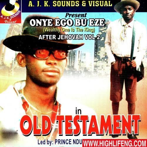 Prince Ndubuisi Ibemesi - Old Testament (Mmadu Aga Alu Nwanne Ya)