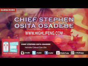 Chief Stephen Osita Osadebe - Ndi Ichie Cultural Club USA