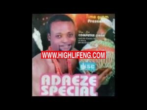Hon Sir Computer Onah - Adaeze Special (Latest Igbo Ukwuani Music 2020)