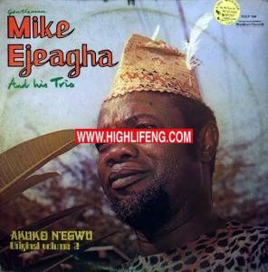 Mike Ejeagha - Ka Esi Le Onye Isi Oche (Nnam Eze)