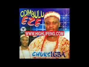 Chuks Igba - Odimbulu Eze