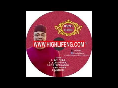 Chinedu Ogbaru - Olikobuoh | New Igbo Highlife Track 2020